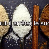 Diminuer ou éliminer sa consommation de sucre?