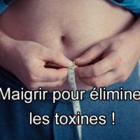 Comment éliminer les toxines intestinales pour maigrir ?