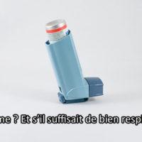 Comment soigner l'asthme naturellement ?