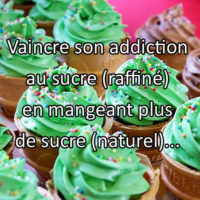Comment vaincre son addiction au sucre ?