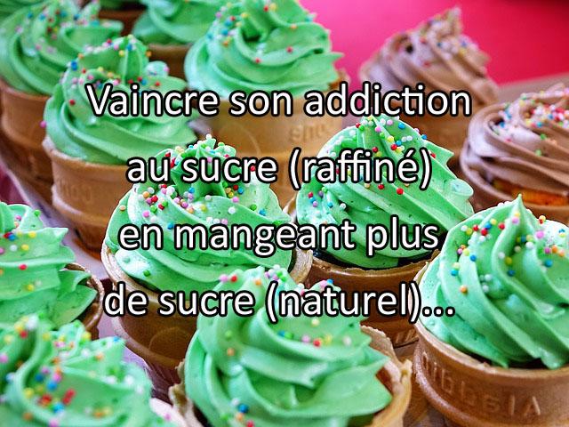 Comment vaincre son addiction au sucre naturellement ?
