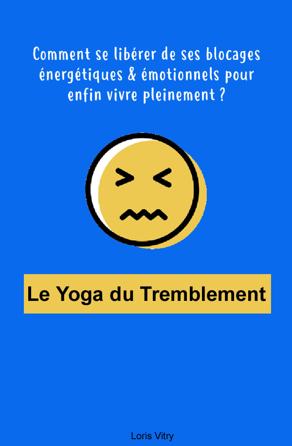 Le Yoga du Tremblement
