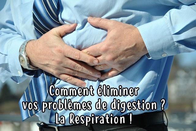 Comment éliminer vos problèmes de digestion naturellement ?