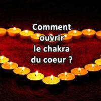 Comment ouvrir le chakra du coeur ?