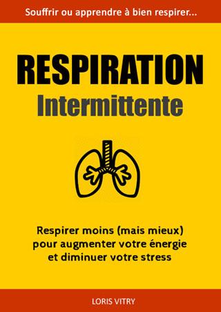 Respiration Intermittente