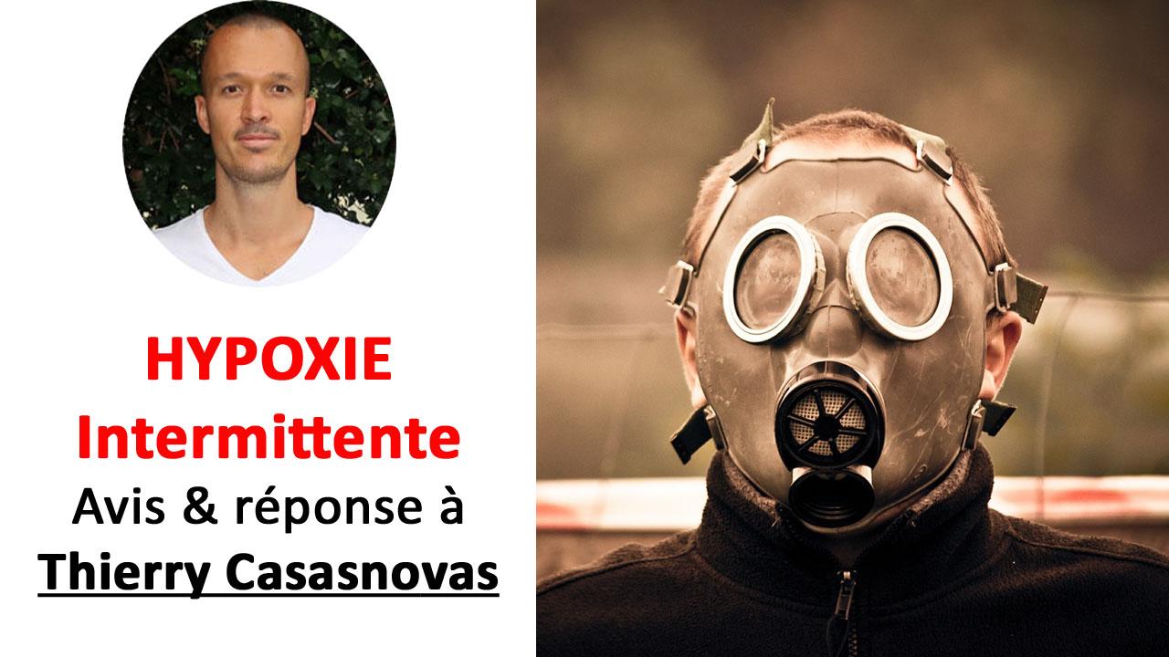 Avis et réponse à Thierry Casasnovas sur l'hypoxie intermittente