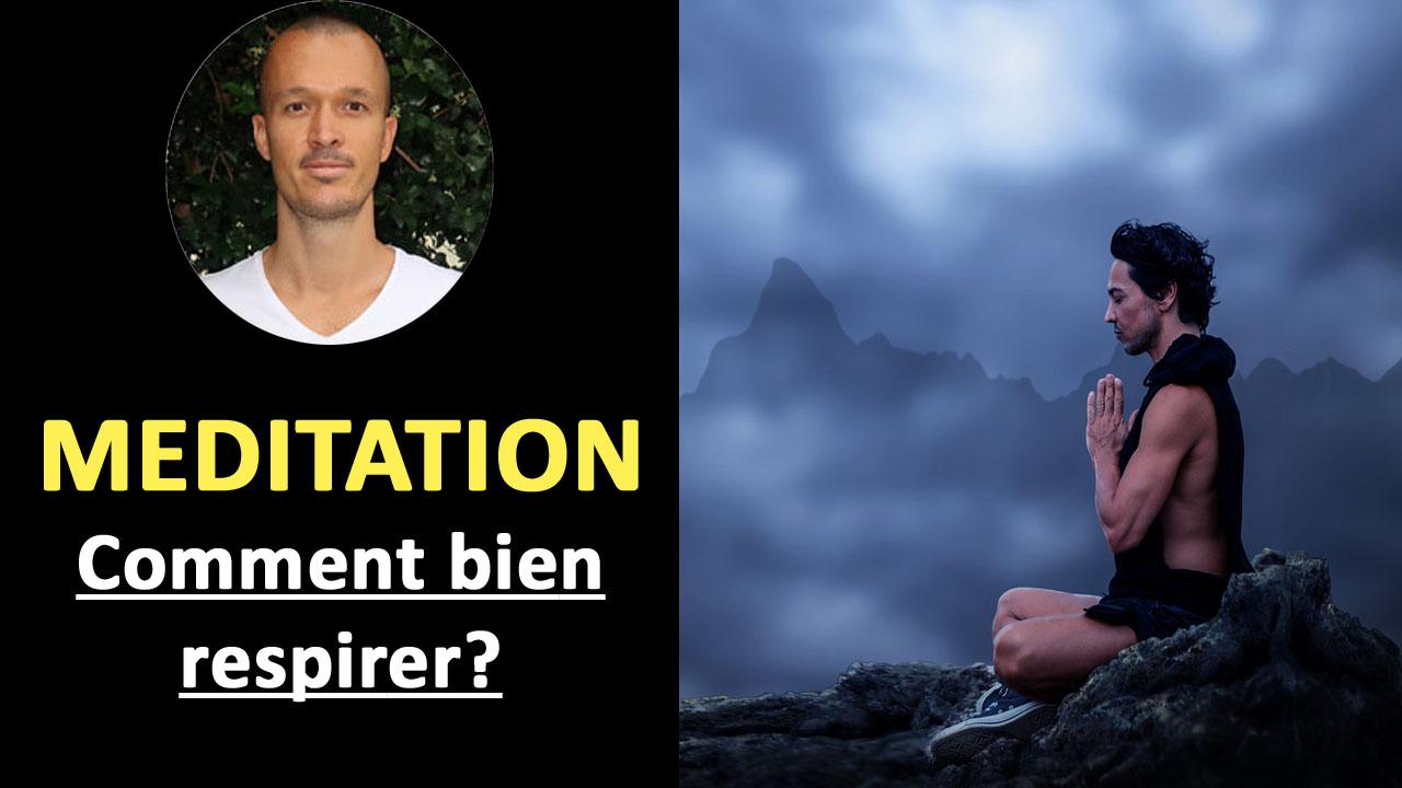 Respiration et méditation: Comment respirer pour méditer?