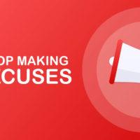 Trouver des excuses: comment arrêterpour passer à l'action?